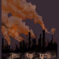 Jesu, Fog, Torche : Tour 2007